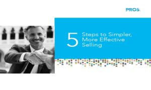 5 Steps to Simpler, More Effective Selling