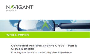CONNECTED VEHICLES AND THE CLOUD – PART I: CLOUD BENEFITS