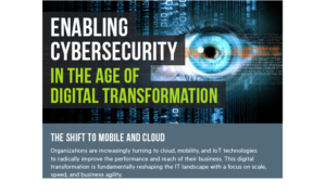 Enabling Cybersecurity in the Age of Digital Transformation