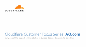 Why One of the Biggest Online Retailers in Europe Decided to Switch to Cloudflare