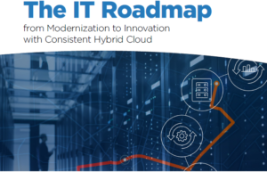 The IT roadmap from modernisation to innovation with consistent hybrid cloud