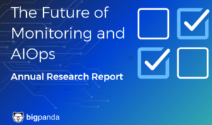 The Future of Monitoring & AIOps