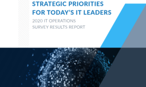 STRATEGIC PRIORITIES FOR TODAY'S IT LEADERS