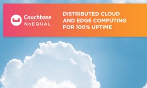 DISTRIBUTED CLOUD AND EDGE COMPUTING FOR 100% UPTIME