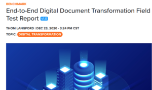 END-TO-END DIGITAL DOCUMENT TRANSFORMATION: START WITH THE RIGHT SOLUTION