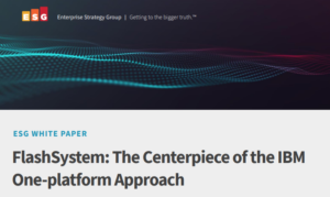 FLASHSYSTEM: THE CENTERPIECE OF THE IBM ONE-PLATFORM APPROACH