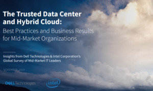 THE TRUSTED DATA CENTRE AND HYBRID CLOUD: BEST PRACTICES AND BUSINESS RESULTS FOR MID-MARKET ORGANIZATION