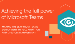 Achieve the full power of Microsoft Teams with Quest
