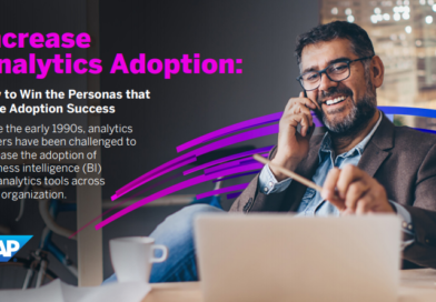 INCREASE ANALYTICS ADOPTION: HOW TO WIN THE PERSONAS THAT DRIVE ADOPTION