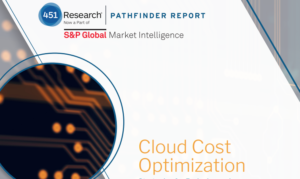 THE SECRET TO CLOUD OPTIMIZATION? READ THE REPORT FROM 451 RESEARCH