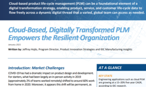 CLOUD-BASED, DIGITALLY TRANSFORMED PLM EMPOWERS THE RESILIENT ORGANIZATION