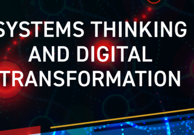 SYSTEMS THINKING AND DIGITAL TRANSFORMATION
